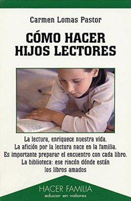 COMO HACER HIJOS LECTORES