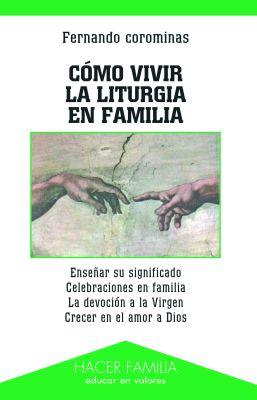 COMO VIVIR LA LITURGIA EN FAMILIA