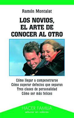 LOS NOVIOS. EL ARTE DE CONOCER AL OTRO