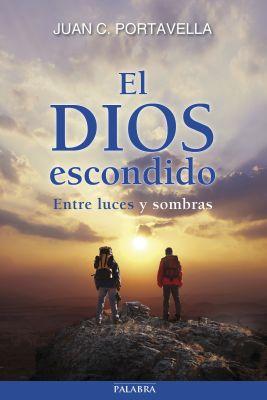 EL DIOS ESCONDIDO. ENTRE LUCES Y SOMBRAS