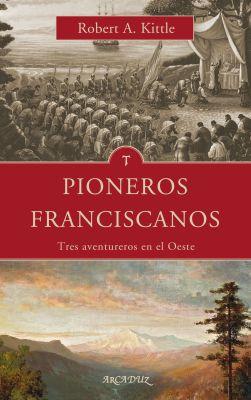 PIONEROS FRANCISCANOS