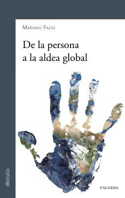 De la persona a la aldea global (NE)