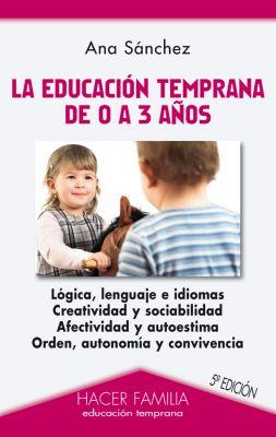 EDUCACION TEMPRANA DE 0 A 3 AÑOS (5 ED)