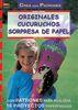ORIGINALES CUCURUCHOS SORPRESA DE PAPEL