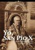 YO, SAN PIO X