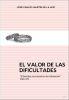 EL VALOR DE LAS DIFICULTADES