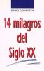 CATORCE MILAGROS DEL SIGLO XX
