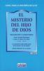 EL MISTERIO DEL HIJO DE DIOS