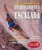 GUIA COMPLETA DE ENTRENAMIENTO EN ESCALADA. LIBRO + DVD