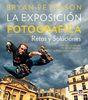 LA EXPOSICION FOTOGRAFICA: RETOS Y SOLUCIONES