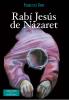 RABI, JESUS DE NAZARET 1