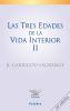 TRES EDADES DE LA VIDA INTERIOR II