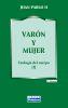 VARON Y MUJER. Teologia del cuerpo (I)