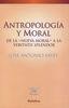 ANTROPOLOGIA Y MORAL