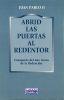 ABRID LAS PUERTAS AL REDENTOR. CATEQUESIS AÑO SANTO REDENCION