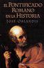 PONTIFICADO ROMANO EN LA HISTORIA