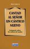 CANTAD AL SEÑOR UN CANTICO NUEVO. CATEQUESIS SALMOS LAUDES