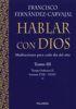 HABLAR CON DIOS. TOMO III (CARTONE)