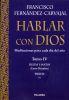 HABLAR CON DIOS. TOMO IV (CARTONE). FIESTAS Y SANTOS.