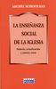 LA ENSEÑANZA SOCIAL DE LA IGLESIA 1