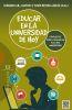 EDUCAR EN LA UNIVERSIDAD HOY. PROPUESTAS PARA LA RENOVACION DE LA VIDA UNIVERSITARIA