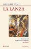 LA LANZA. HISTORIA DEL CENTURION LONGINOS - 10 ed