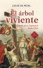 EL ARBOL VIVIENTE. HISTORIA DE SANTA ELENA -  10 ED 1