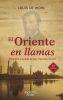 EL ORIENTE EN LLAMAS. (12 ED.)  BIOGRAFIA SAN FRANCISCO XAVIER
