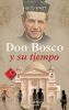 DON BOSCO Y SU TIEMPO - ARCADUZ