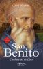 SAN BENITO. CIUDADELAS DE DIOS (9 ED) 1