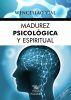 MADUREZ PSICOLOGICA Y ESPIRITUAL 1