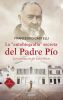LA AUTOBIOGRAFIA SERCRETA DEL PADRE PIO. 3 Ed.