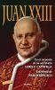 JUAN XXIII. EN EL RECUERDO DE SU SECRETARIO LORIS F.CAPOVILLA 1