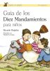 GUIA DE LOS DIEZ MANDAMIENTOS PARA NIÑOS