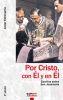 POR CRISTO, CON EL Y EN EL. ESCRITOS SOBRE SAN JOSEMARIA