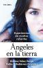 ANGELES EN LA TIERRA
