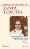 SANTA TERESITA. VIDA DE TERESA DE LISIEUX, DOCTORA DE LA IGLESIA - 8ED