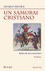 UN SAMURAI CRISTIANO. RELATO DE UNA CONVERSION (2 ed)