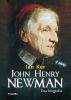 JOHN HENRY NEWMAN. UNA BIOGRAFIA