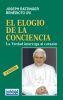 EL ELOGIO DE LA CONCIENCIA. LA VERDAD INTERROGA AL CORAZON