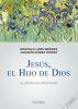 JESUS, EL HIJO DE DIOS