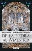 DE LA PIEDRA AL MAESTRO - GAUDI - 1