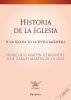 HISTORIA DE LA IGLESIA. TOMO II: LA IGLESIA EN LA EPOCA MODERNA