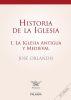 HISTORIA DE LA IGLESIA. TOMO I: ANTIGUA Y MEDIEVAL - 13 ED