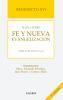 BENEDICTO XVI HABLA SOBRE FE Y NUEVA EVANGELIZACION