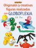 ORIGINALES Y CREATIVAS FIGURAS GLOBOFLEXIA