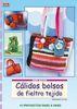 CALIDOS BOLSOS DE FIELTRO TEJIDO