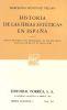 HISTORIA DE LAS IDEAS ESTETICAS EN ESPAÑA S 18       (SC482) NE
