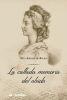 LA CALLADA MEMORIA DEL OLVIDO 1