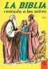 LA BIBLIA CONTADA A LOS NIÑOS (2 VOL.)